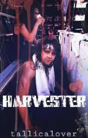 Harvester by TALLICALOVER