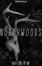 Northwoods  by NathanRound