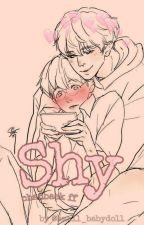 Shy { Chanbaek ff } by soft_babydoll