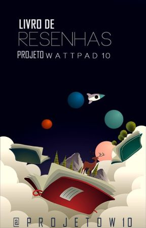 ☆R e s e n h a s ☆ by ProjetoW10