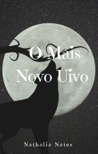 O Mais Novo Uivo - Conto by NorinFaisca