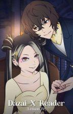 Dazai X Reader ( Dazai X Yuri ) [ Lemon ] Fr by Lizzie_Shitagi