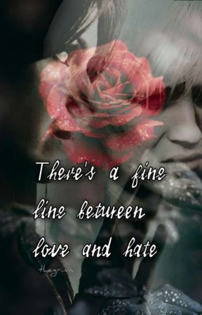 Theres Fine Line Between Love And Hate~ Draco X Reader - First