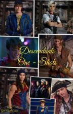 Descendants One - Shots (Requests Closed)  by GirlMeetsMusic