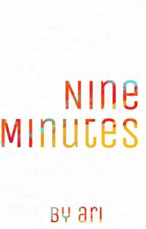 Nine Minutes by ghostlygal