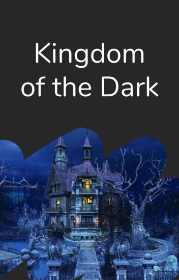 Kingdom of the Dark