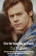 Give Me Some Sugar, Daddy [H.S. ff.] - (Hungarian Translation) by nataliefromhungary