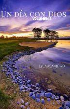 Un Día con Dios Volumen 2 by LysaASanidad