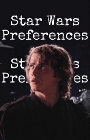 Star Wars Preferences by jen-nic