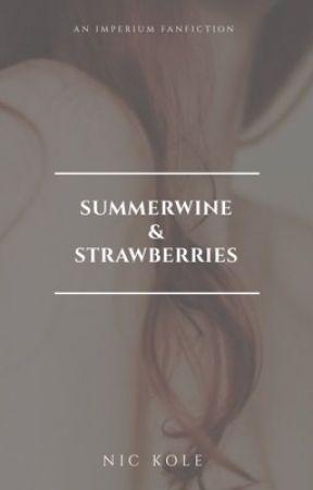 Summerwine & Strawberries by -imperium