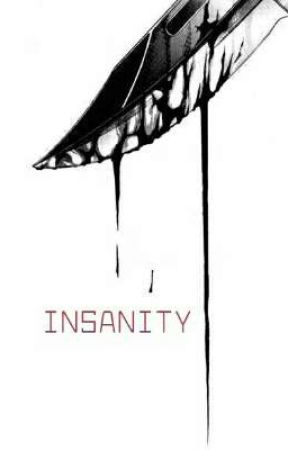 Insanity  by Ice_Storm_000