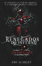 Renegados do Inferno - Destinada - vol 3 by Sleep_Amy