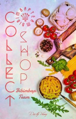 Collect Shop - Bibimbap team