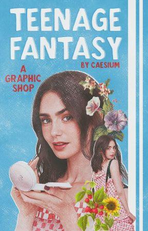 teenage fantasy • graphic shop by caesium-