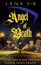 Angel of Death (Reapers Series #1) ✔️ by fluffycat0607