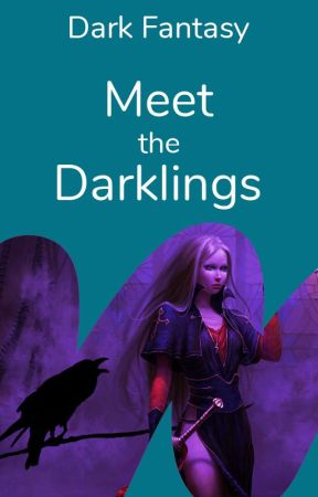 Meet the Darklings by WattpadDarkFantasy