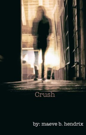 Crush by maevebhendrix