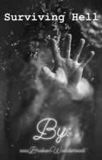 Surviving Hell by xxxBrokenWonderxxx