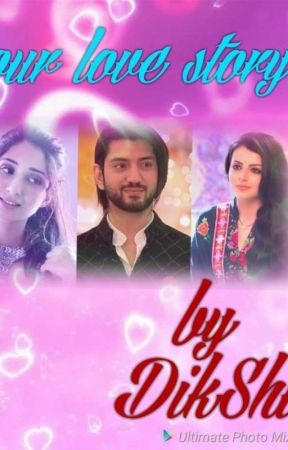 Our love story (by Diksha nd Simpy) - part 18 - Wattpad