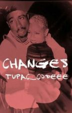 Changes. by tupac_codee
