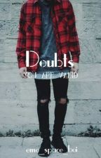 Doubts by emo_space_boi