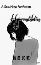 HYPERVENTILATION by IniHexe