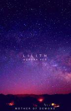 Lilith by twelvewonderingstars