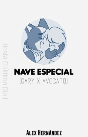 Nave Especial (Gary x Avocato) by AlexUniverseCx