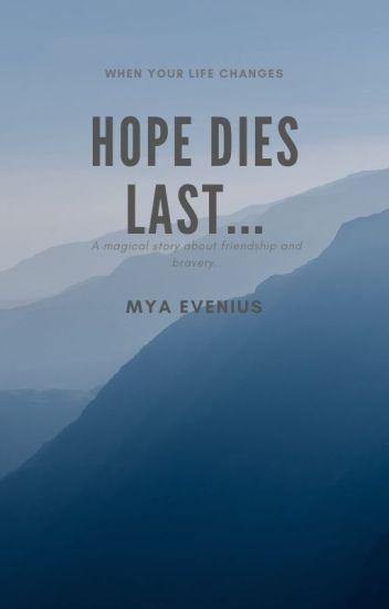 die hoffnung stirbt zuletzt zitat