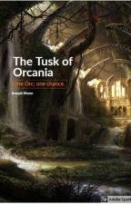 The Tusk of Orcania by JSM1998