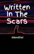 Written In The Scars by AdamAfzal