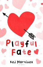 Playful Fate by rejmartinez