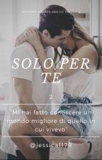 Solo Per Te 2 by jessica1179