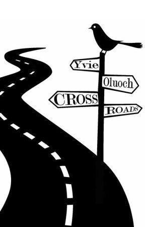 Crossroads by YvieOluoch