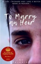 To Marry an Heir (MxM/Interracial) by PaleAire