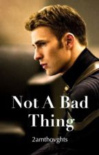 Not A Bad Thing // Captain America/Steve Rogers by 2amthovghts