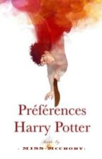 Préférences Harry Potter  by Miss-McCrory