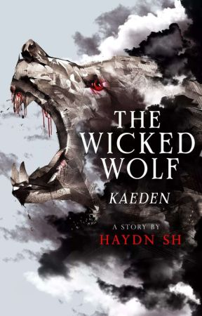 The Wicked Wolf - Kaeden [MxM] by Haydn_sh