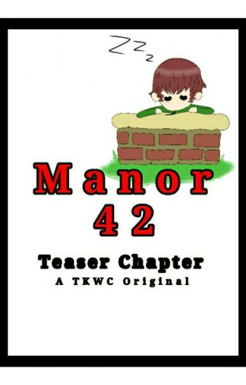 Teaser Chapter - Manor42