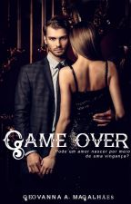 Game over by geovannamag2812