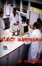 Project Superhuman by AmieJ9