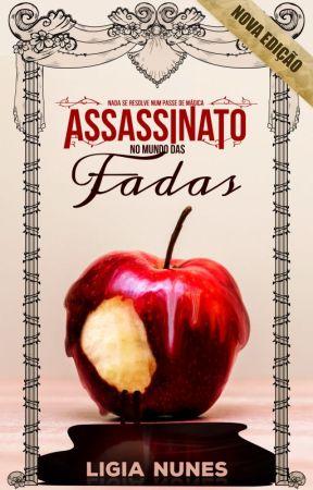 Assassinato no Mundo das Fadas by LigiaNunes