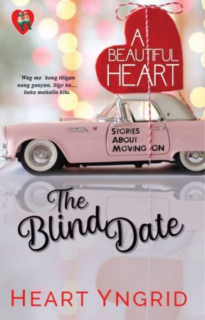 The Blind Date by HeartYngrid