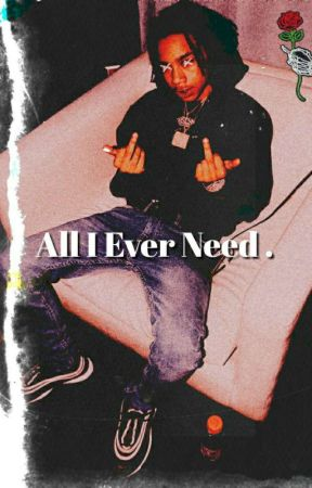 All I Ever Need by 24K_Savage