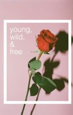 young, wild, and free // f.b & s.p by caileexoetjens