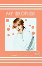 My Brother || KookTae by kookvheart