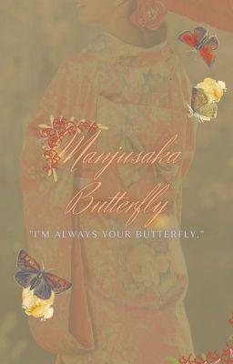 Đọc truyện [BSD] [Dachuu/ Soukoku] Manjusaka Butterfly