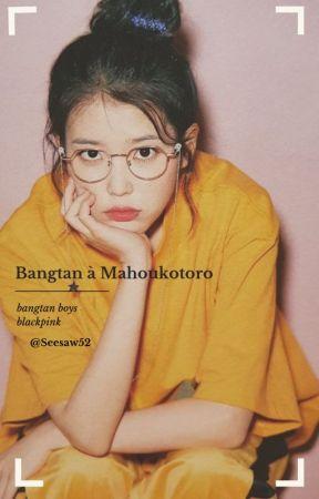 bangtan à mahoutokoro by Seesaw52