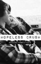 Hopeless Crush by XxDareToWritexX