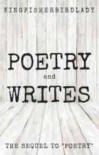 Poetry and Timed Writes by KingfisherBirdLady